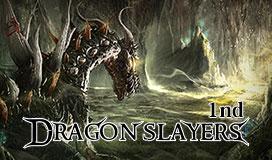 DRAGON SLAYERS 1nd