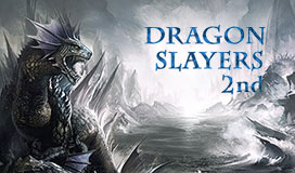 DRAGON SLAYERS 2nd