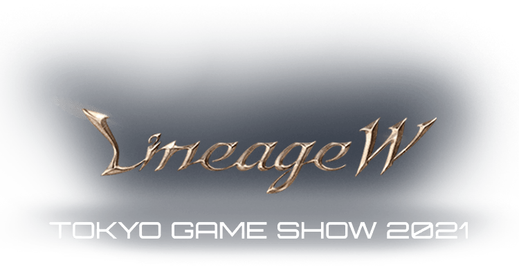 LineageW TOKYO GAME SHOW 2021
