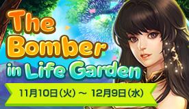 The Bomber in Life Garden