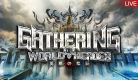 GATHERING OF WORLD HEROES