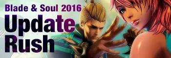 Blade & Soul 2016 Update Rush!
