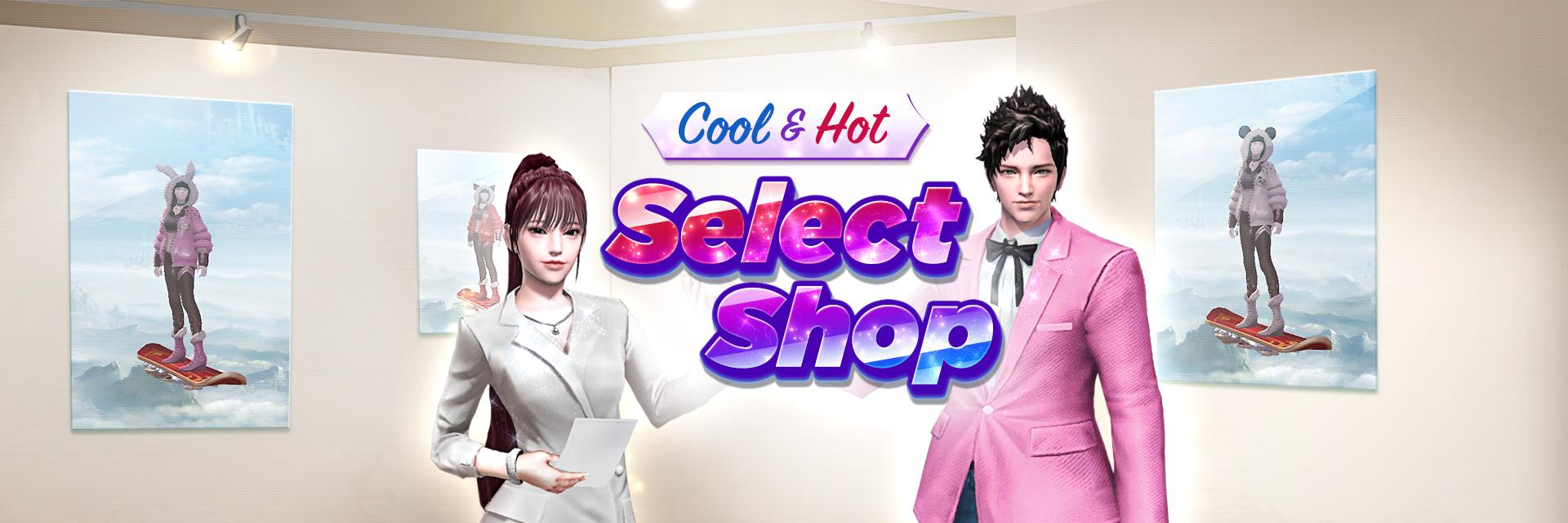 COOl & HOT SELECT SH
